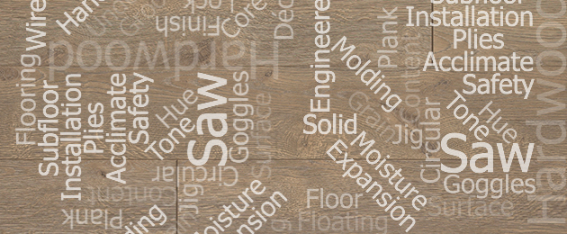 Laminate and Engineered Hardwood Flooring Glossary
